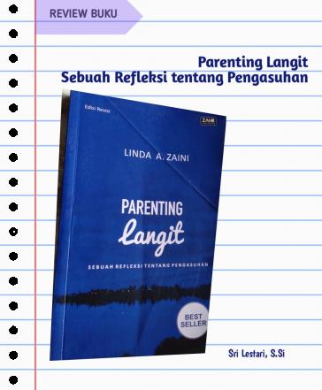 Review Buku Parenting Langit: Sebuah Refleksi tentang Pengasuhan