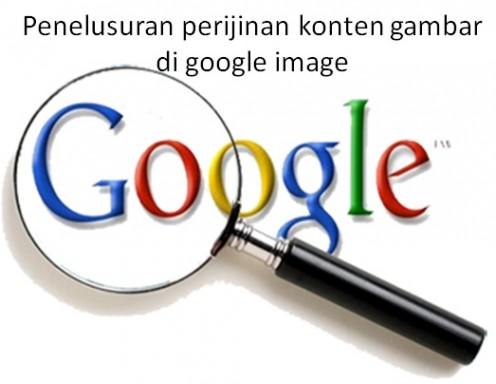 Cara mudah penelusuran perijinan konten gambar dan grafik di google image