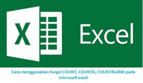 Cara menggunakan fungsi COUNT, COUNTA, COUNTBLANK pada microsoft excel